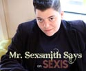 Mr. Sexsmith Says: Don't Worry, Be Kinky