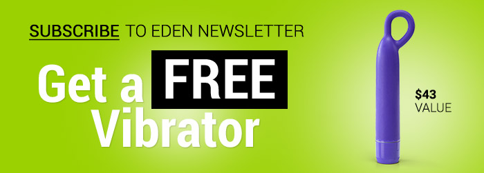 Subsribe to our Newsletter and Get a free Eden bullet.