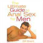The Ultimate Guide to Anal Sex for Men