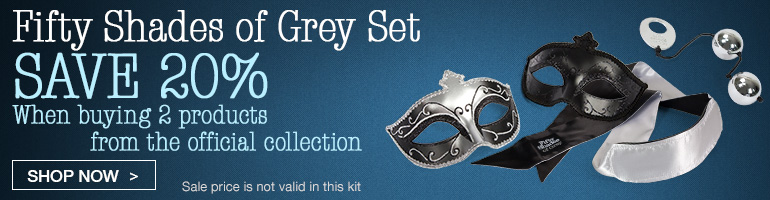 Save 20% on Fifty Shades of Grey kit!