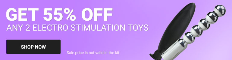 Pick Any 2 E-Stim Toys, Get 60% Off A Kit