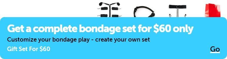Get a complete bondage set for $60 only