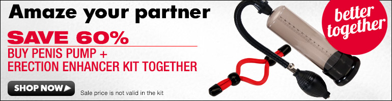 Save 60% on Penis Pump and Erection Enhancer Kit!