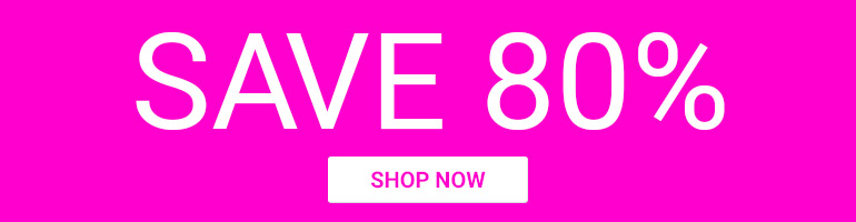 Save 80% on Selected Items. Limited Quantity
