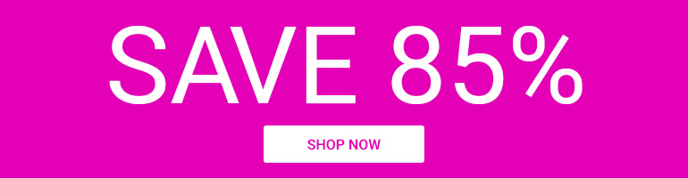 Save 85% on Selected Items. Limited Quantity
