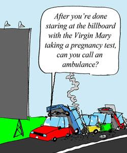 Virgin Mary. Pregnancy Test. Billboard.