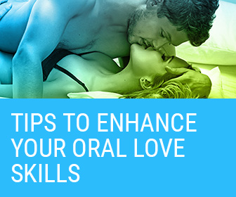 Tips to Enhance your Oral Love Skills