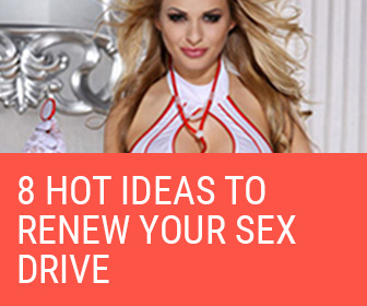 8 hot ideas to renew your sex drive