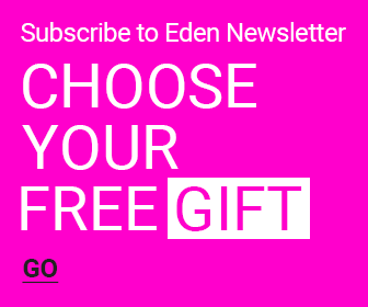 Subscribe to Eden Newsletter and Choose Your Gift