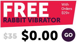 Free Rabbit Vibrator with Orders 29+