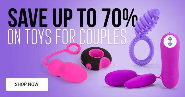 Save Up To 70% on Sex Toys for Couples