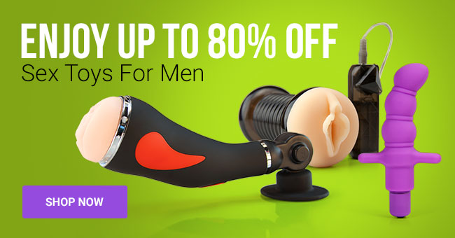 Save Up To 80% on Sex Toys for Men