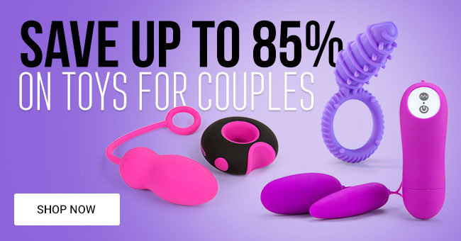 Save Up To 85% on Sex Toys for Couples
