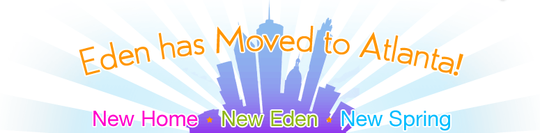 Eden has moved to Atlanta