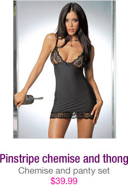 Pinstripe chemise and thong - $39.99