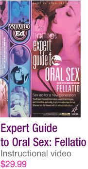 Expert Guide to Oral Sex: Fellatio - $30