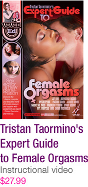 Tristan Taormino's Expert Guide to Female Orgasms - $28