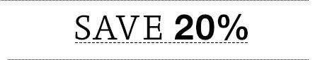 Save 20