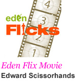 Eden Flicks Movie - Edward Scissorhands