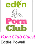 Porn Club Guest - Eddie Powell