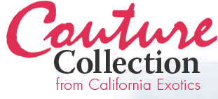 Couture Collection from California Exotics