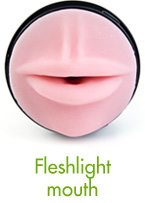 Fleshlight mouth