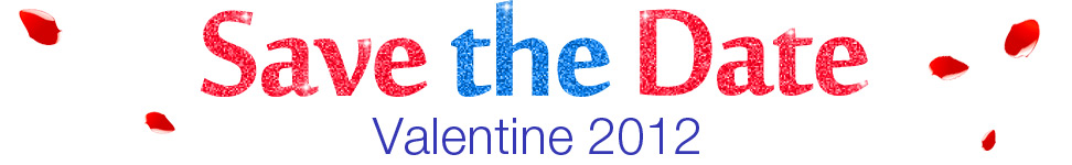 Save the Date - Valentine 2012