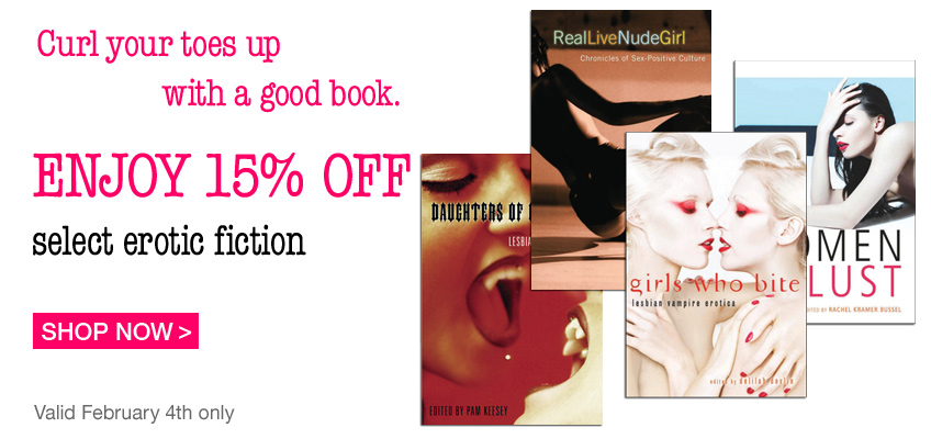 Curl your toes up with a good book. Enjoy 15% OFF - select erotic fiction