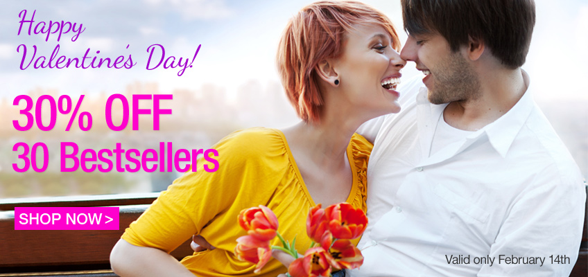 Happy Valentine's Day! 30 OFF 30 Bestsellers