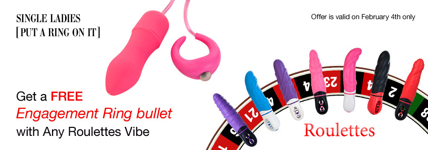 Get Free Engagement Ring bullet with Any Roulettes Vibe