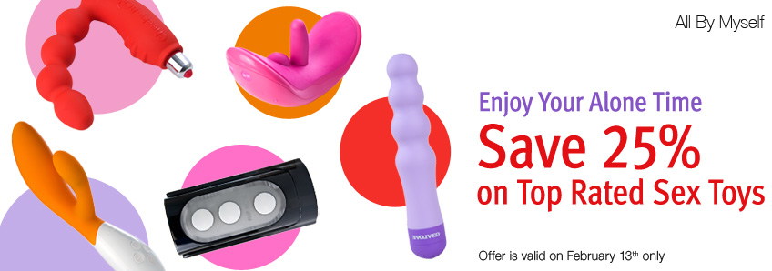 Enjoy Your Alone Time. Save 25% on Top Rated Sex Toys