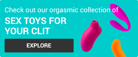 Check out our orgasmic collection of Clit-Centric Sex Toys