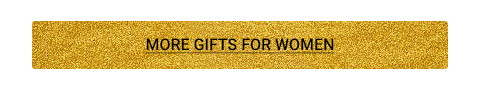 More Gifts for Women