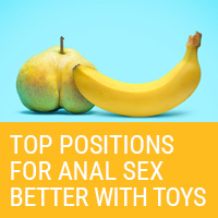 Top 10 Anal Sex Positions Better With Sex Toys