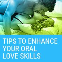 Oral Love Tips